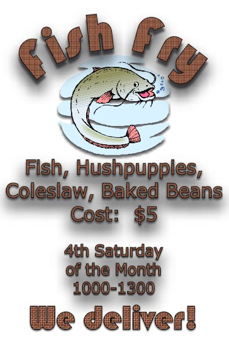 Fish Fry - 4th Saturday - $5.00